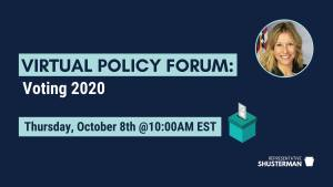 Virtual Policy Forum: Voting 2020 @ Virtual