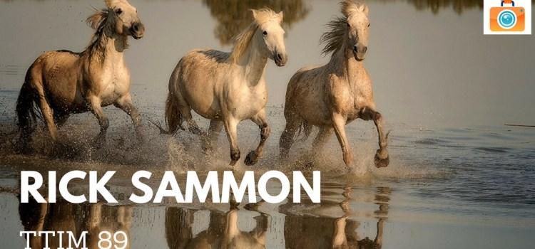 TTIM 89 – Rick Sammon