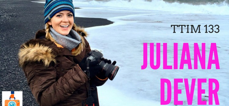 TTIM 133 – Juliana Dever