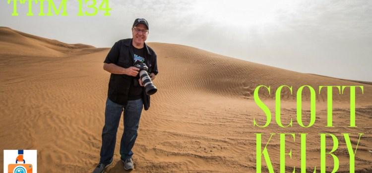 TTIM 139 – Scott Kelby
