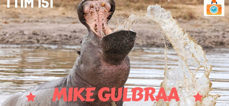 TTIM 151 – Mike Gulbraa Around the World