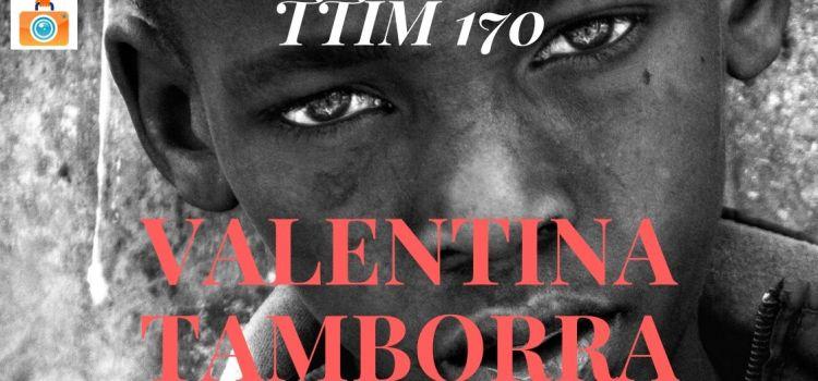 TTIM 170 – Valentina Tamborra