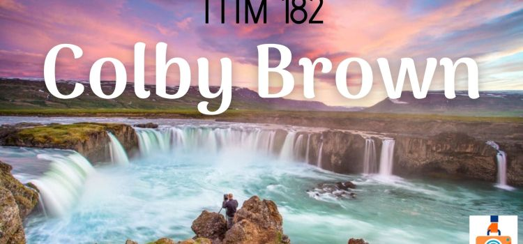 TTIM 182 – Colby Brown