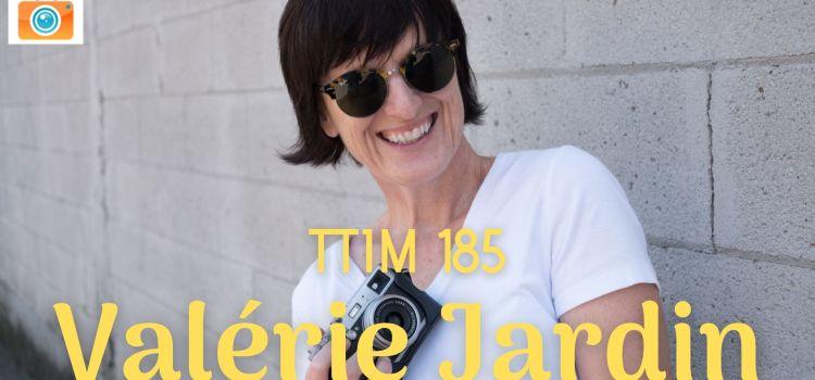 TTIM 185 – Valérie Jardin on Consensual Street Photography