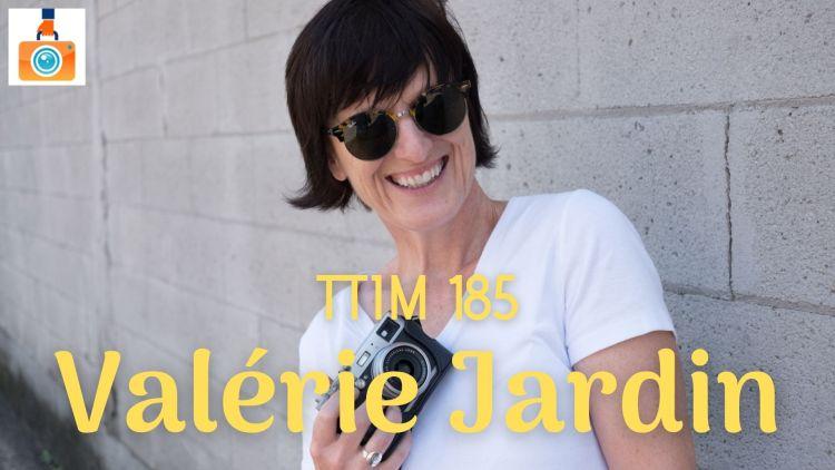 TTIM 185 - Valérie Jardin