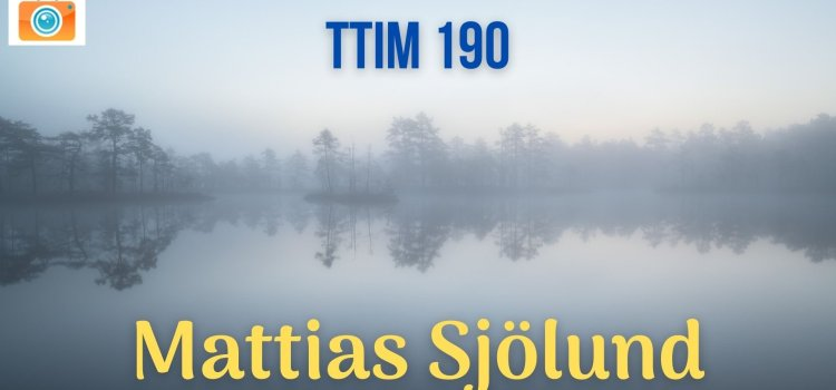 TTIM 190 – Mattias Sjölund