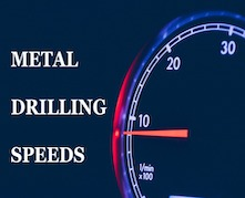 METAL DRILLING SPEEDS 2 221 X 179 - Shop