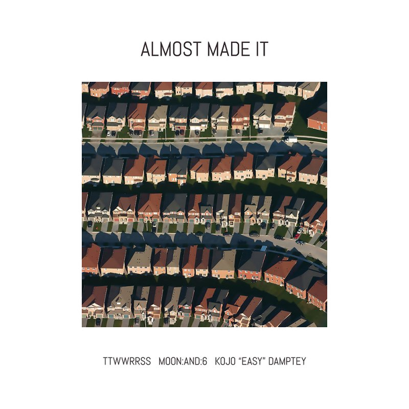 ttwwrrss moonand6 Kojo Easy Damptey - Almost Made It - cover art