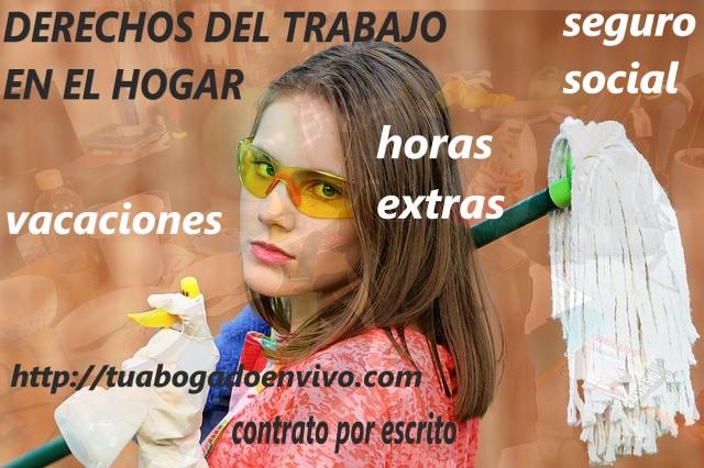 DERECHOS DE LAS TRABAJADORAS DEL HOGAR.