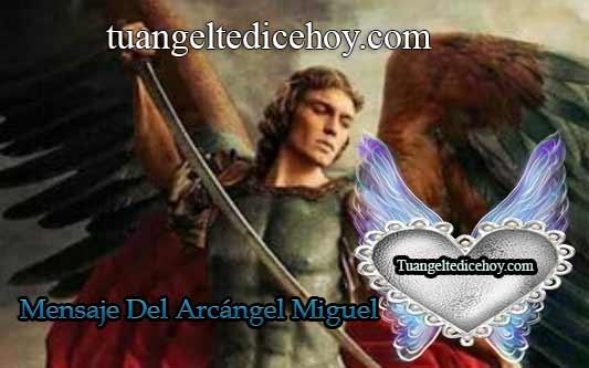 MENSAJE DEL ARCÁNGEL MIGUEL PARA HOY 22 DE JUNIO