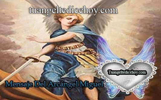 MENSAJE DEL ARCÁNGEL MIGUEL PARA HOY 12 DE JUNIO