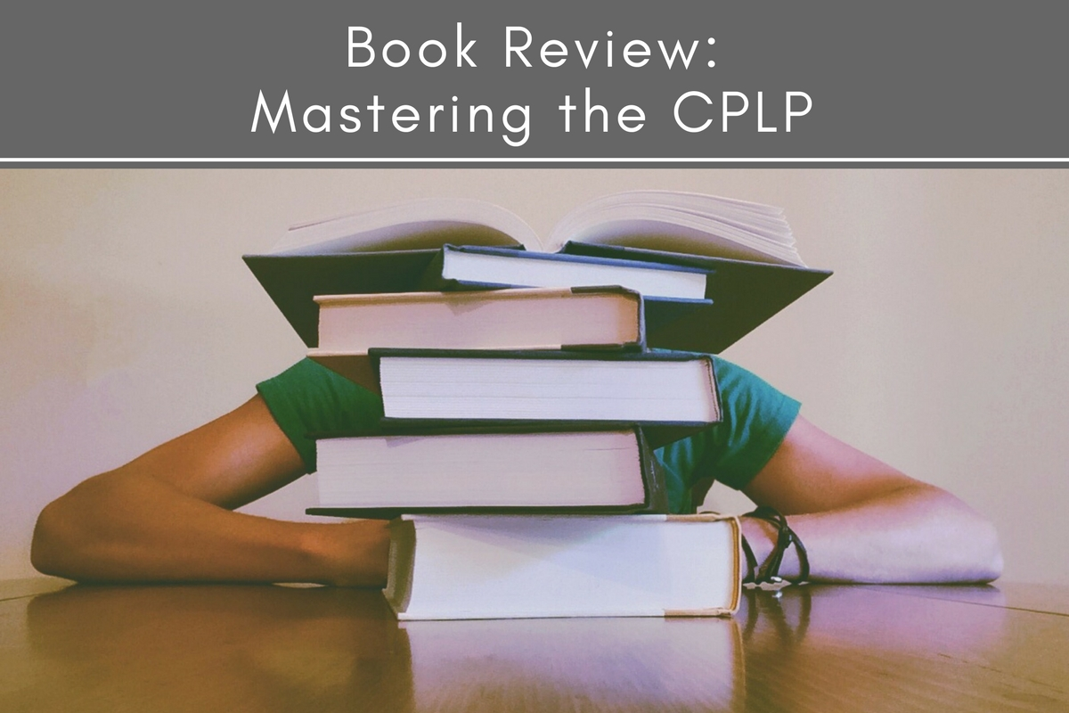 Mastering the CPLP