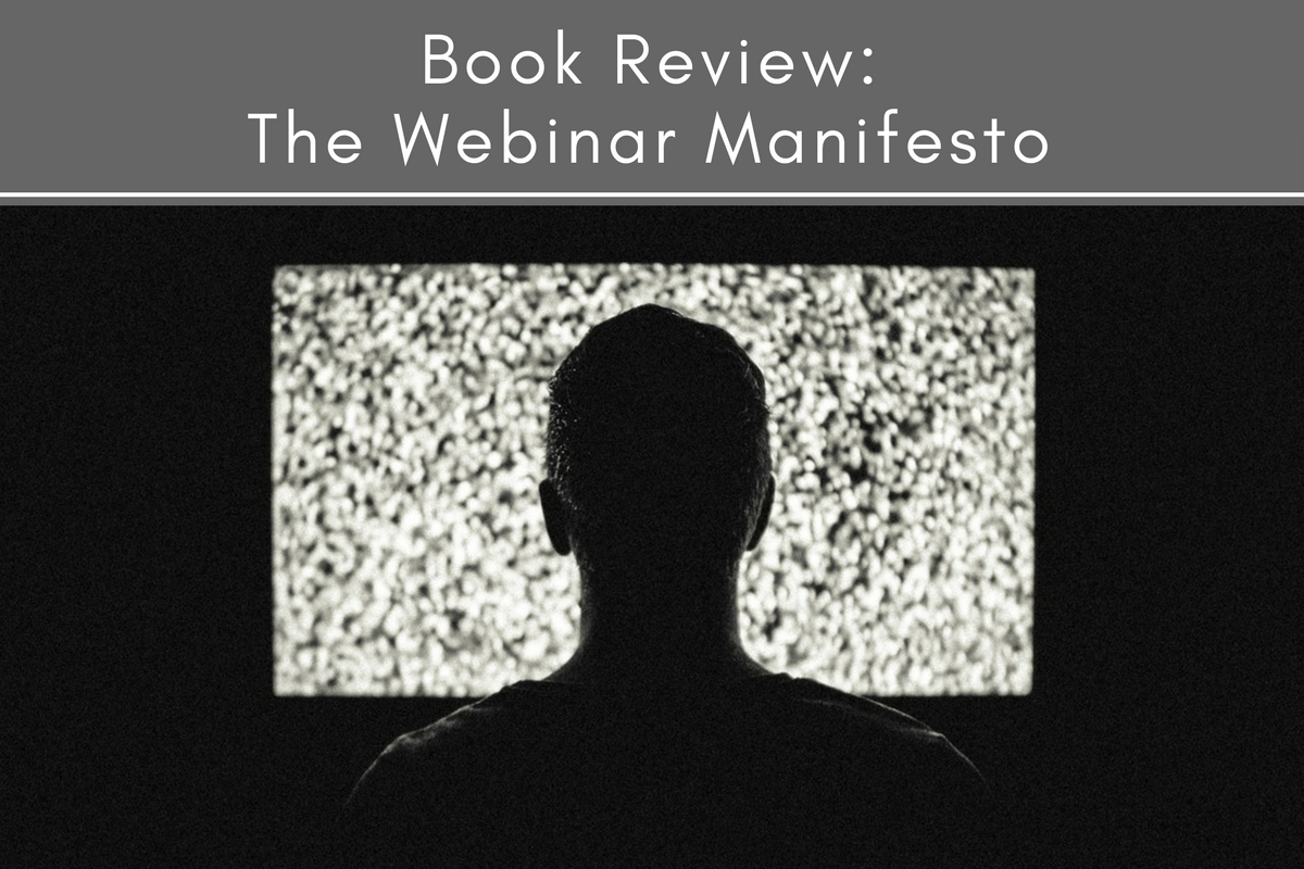 Book Review: The Webinar Manifesto