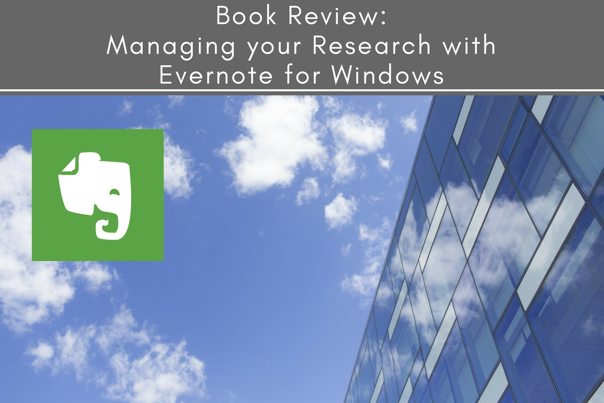 Managing your Research with Evernote for Windows