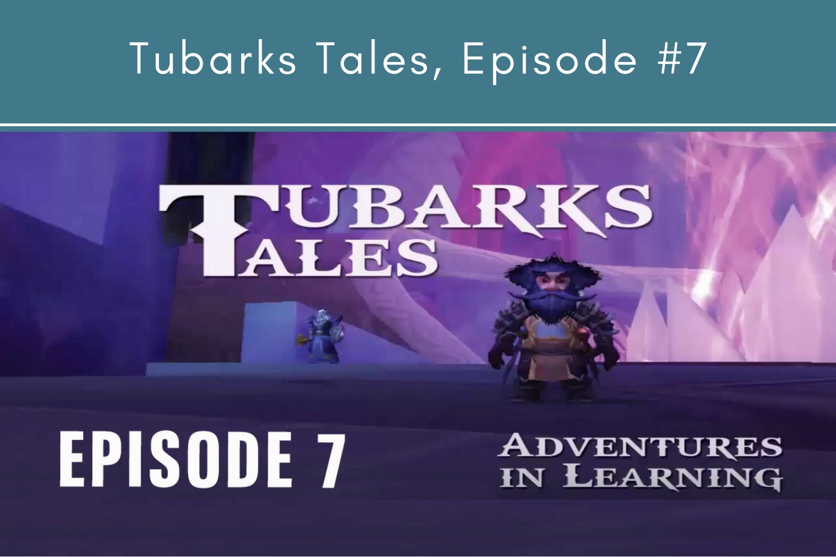 Tubarks Tales, Episode #7