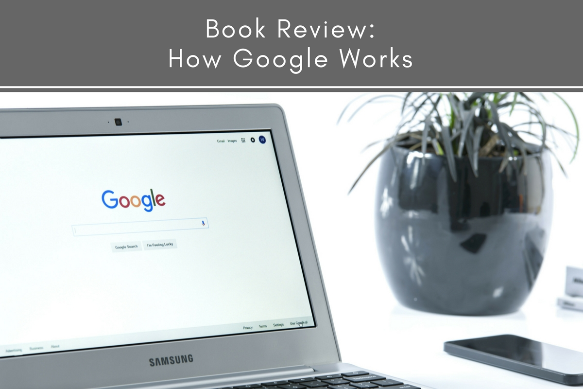 Book Review: How Google Works