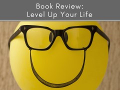 Book Review: Level Up Your Life