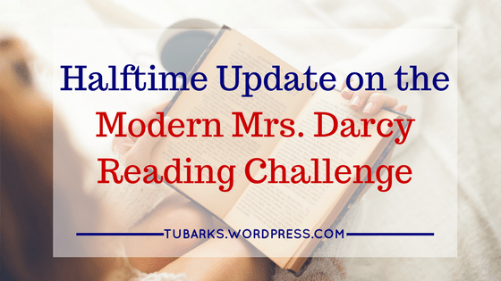 Halftime Update on the Modern Mrs. Darcy Reading Challenge