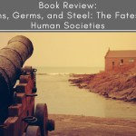 Book Review: Guns, Germs, and Steel: The Fates of Human Societies
