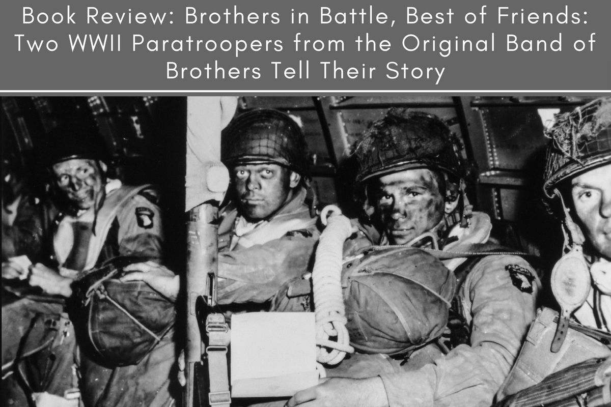 Book Review: Brothers in Battle, Best of Friends: Two WWII