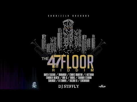 The 47th Floor Riddim Mix By DJ Stiffly