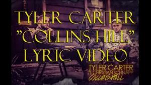 """Tyler Carter Ft. Chris Schnapp """"Collins Hill"""" (Lyrics) HD"""