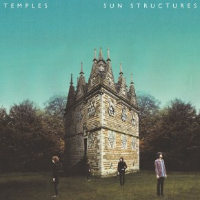 TEMPLES ANNOUNCE DEBUT RECORD: SUN STRUCTURES