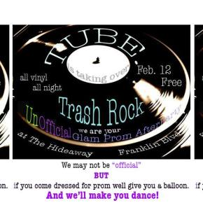 TUBE. is taking over Trash Rock.