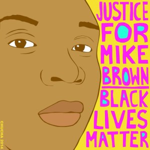 """""""Justice for Mike Brown,"""" by Chucha Marquez was the flier image for the Crocker Art Museum's Art and Activism talk in November."""