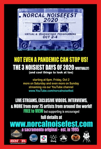 """Poster for NorCal Noise Fest 2020. """"Not Even a Pandemic Can Stop Us!"""""""
