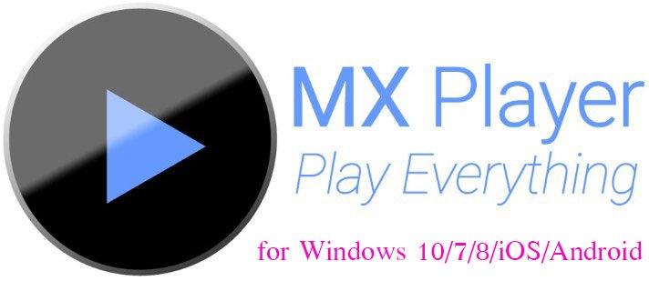 MX Player for PC Download