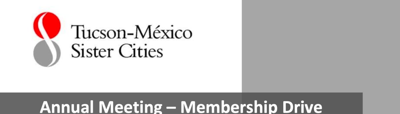 2020 Annual Meeting - Membership Drive