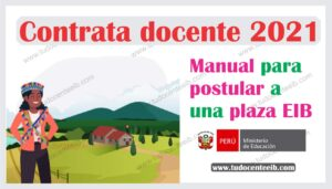 https://tudocenteeib.com/contrato-docente-2021-manual-para-postular-a-una-plaza-eib/