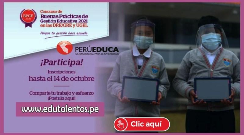 PERUEDUCA: Concurso de Buenas Prácticas de Gestión Educativa en las DRE/GRE y UGEL 2021 ( Mas información aquí)