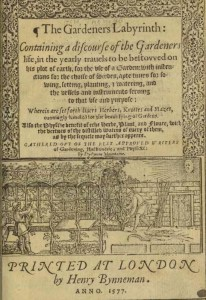 The Gardeners Labyrinth by Thomas Hill, 1577