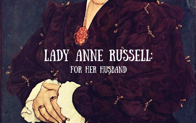 Lady Anne Russell: For Her Husband