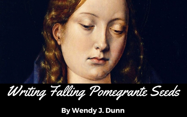 Writing Falling Pomegranate Seeds: Wendy J. Dunn