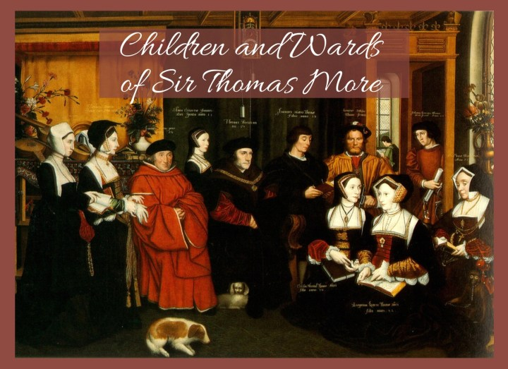 Children and Wards of Sir Thomas More
