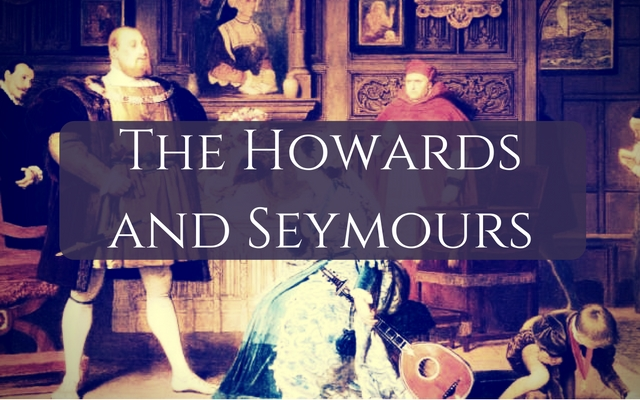 The Howards and Seymours