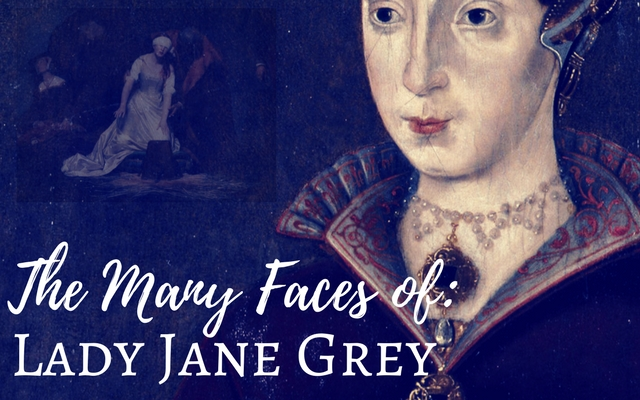 The Many Faces of Lady Jane Grey