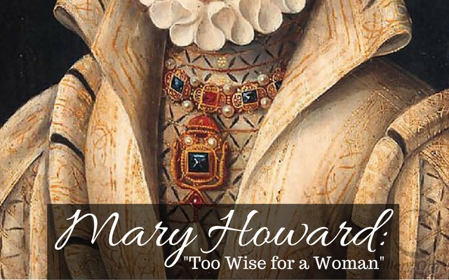 Mary Howard: Too Wise for a Woman