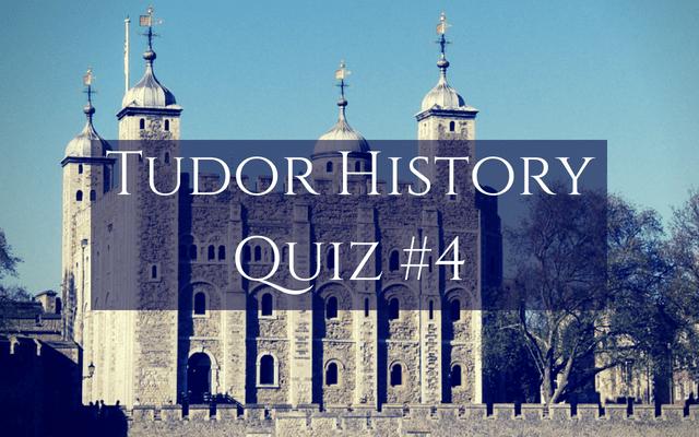 Tudor History Quiz
