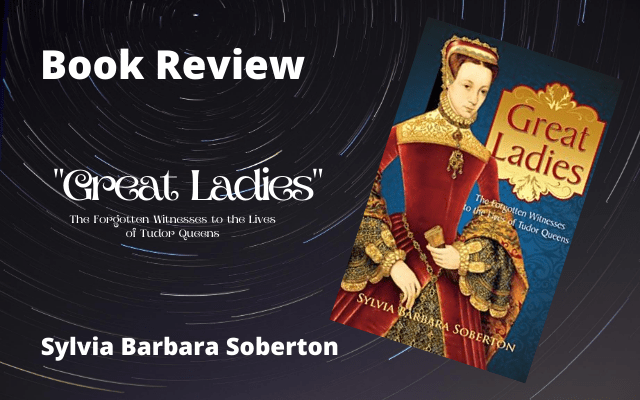 "Book Review: ""Great Ladies"" by Sylvia Barbara Soberton"