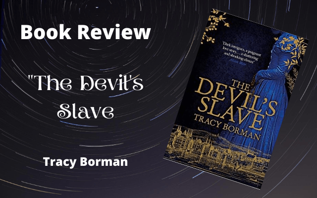 Book Review: The Devil's Slave by Tracy Borman