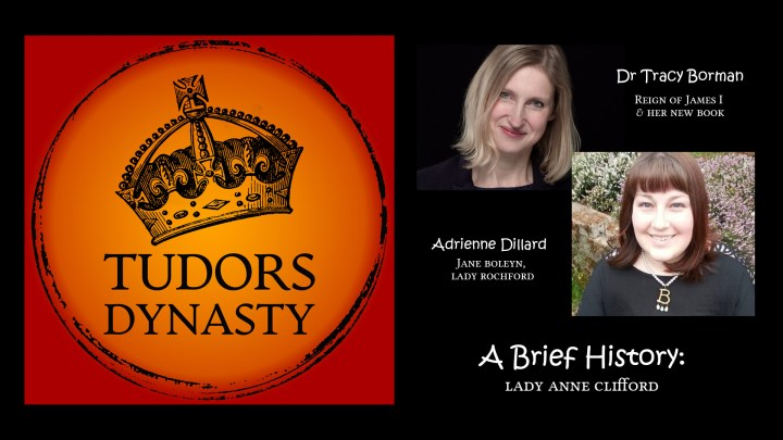 NEW SEASON: Tracy Borman, Jane Boleyn and Lady Anne Clifford