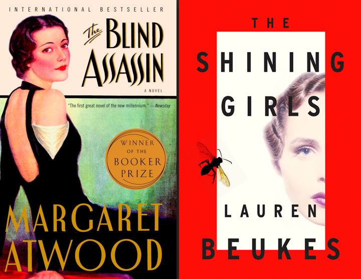 The Blind Assassin, Margaret Atwood, The Shining Girls, Lauren Beukes