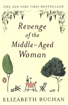 Revenge of the Middle Aged Woman Elizabeth Buchan TueNight