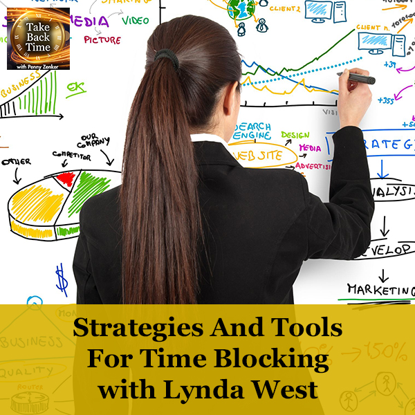 Strategies And Tools For Time Blocking with Lynda West