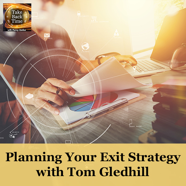 Planning Your Exit Strategy with Tom Gledhill