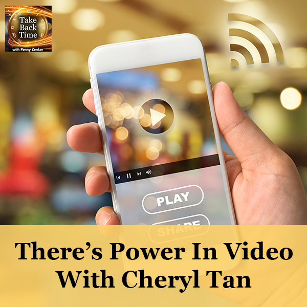 There's Power In Video With Cheryl Tan